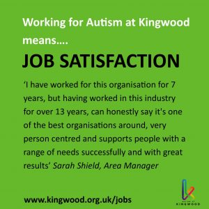 Working for Autism at Kingwood means job satisfaction
