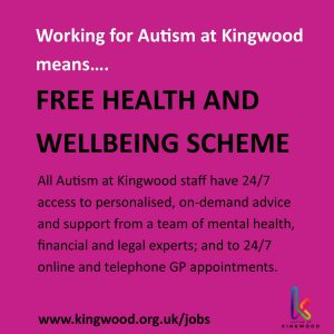 Working for Autism at Kingwood means free health and wellbeing scheme